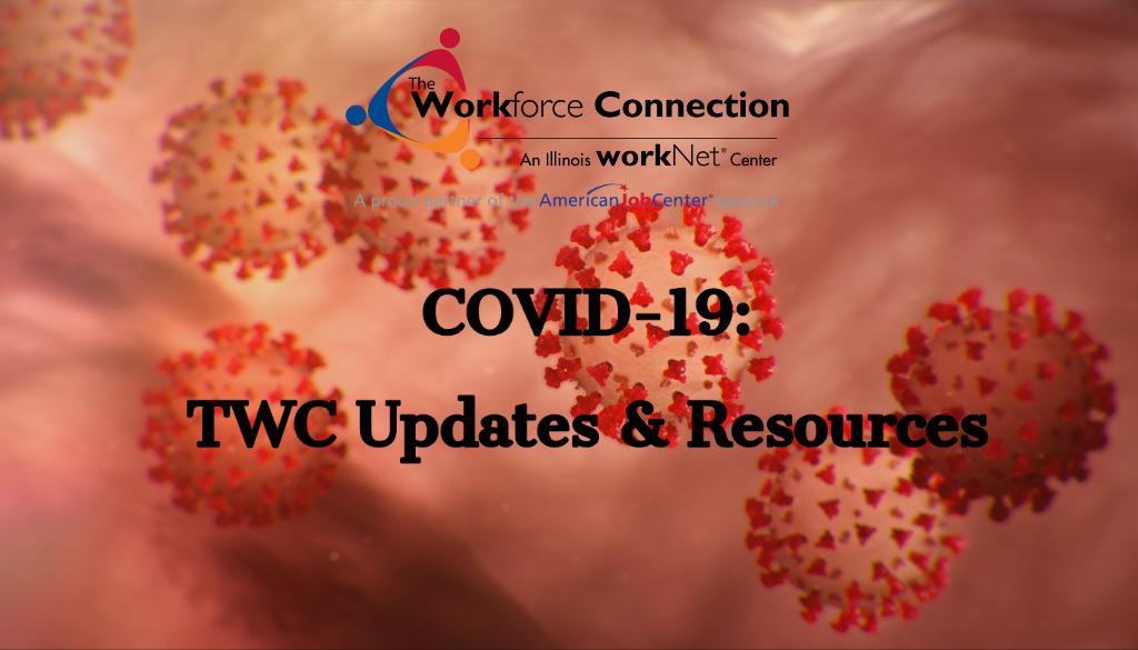 COVID-19 (Coronavirus) – TWC Updates & Resources