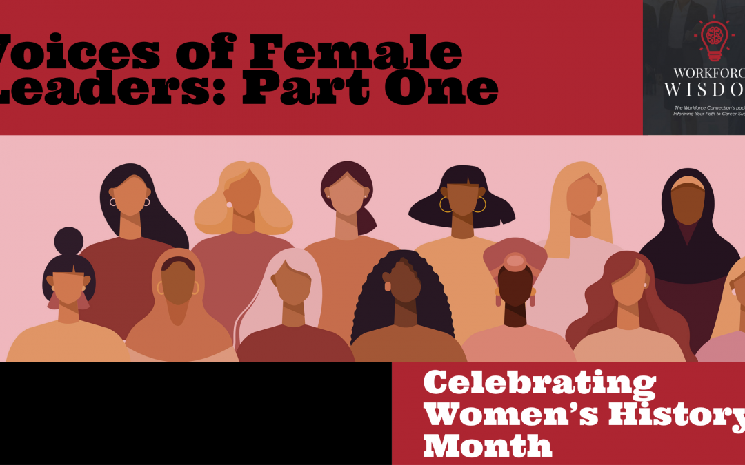 Voices of Female Leaders: Part One | Episode 203
