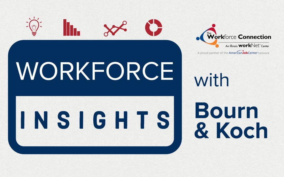 Workforce Insights with Bourn & Koch